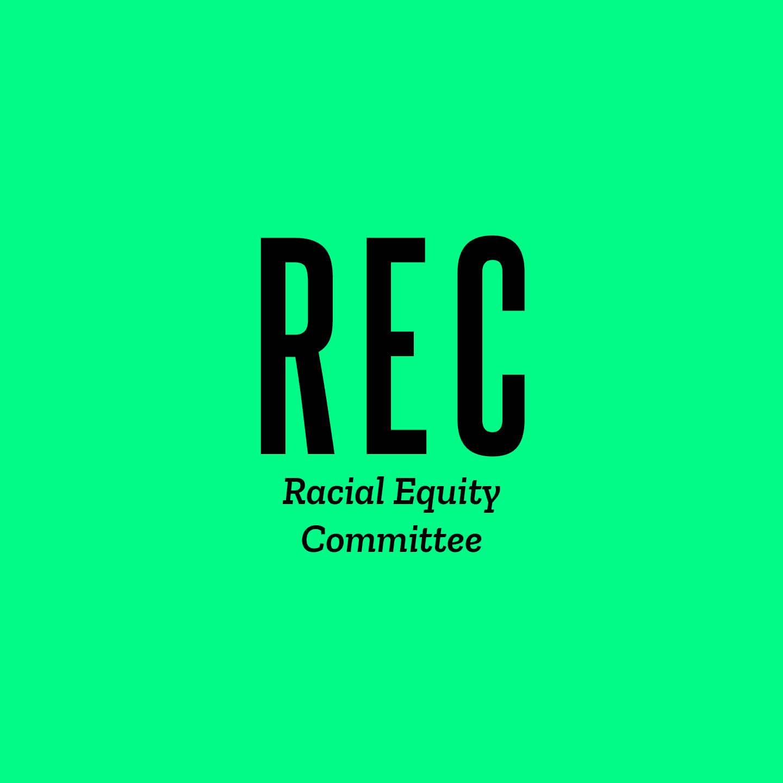 Racial Equity Committee (REC)